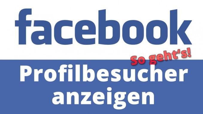 Profil Hat Facebook Wer Besucht Mein
